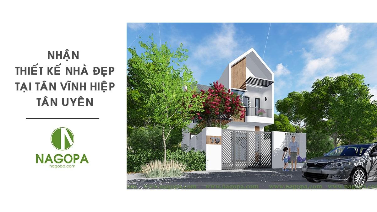 Nhận thiết kế nhà đẹp tại Phường Tân Vĩnh Hiệp
