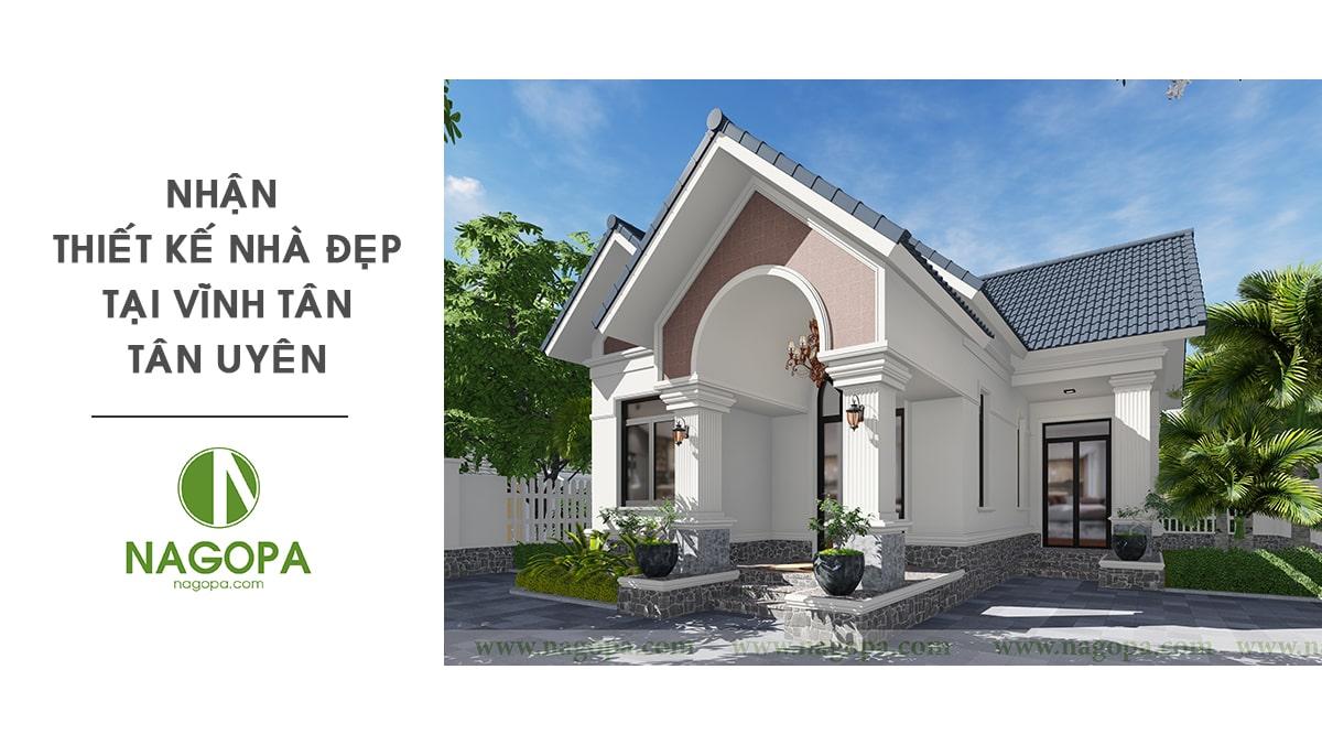 Nhận thiết kế nhà đẹp tại Vĩnh Tân Tân Uyên