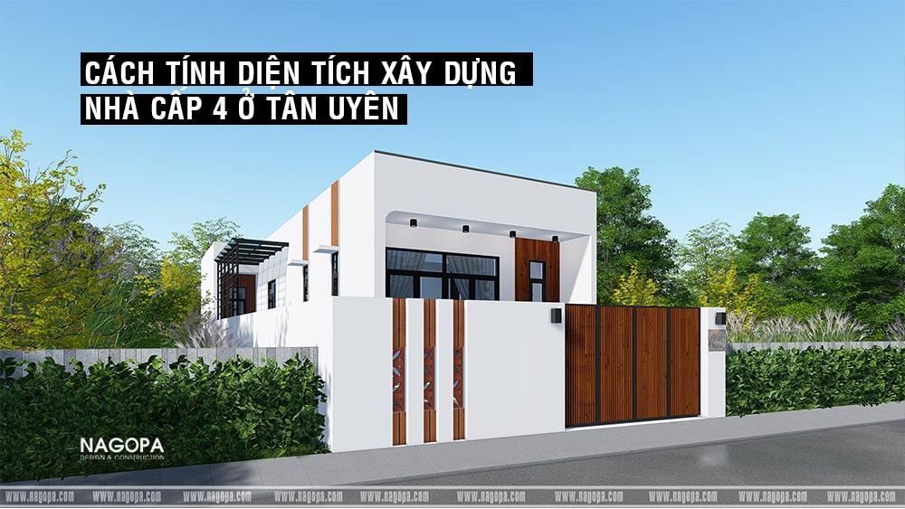 Cách tính diện tích xây dựng nhà cấp 4 tại Tân Uyên